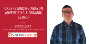 Understanding Amazon Advertising and Organic Search