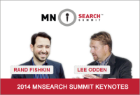 2014 MnSearch Summit Keynotes Rand Fishkin and Lee Odden